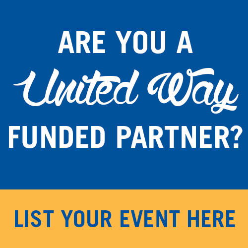 Are you a United Way Funded Partner? List your event here.