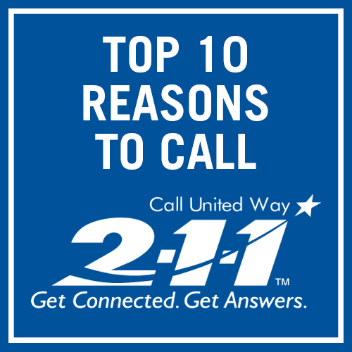 Top 10 Reasons to Call 2-1-1